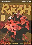 img - for La l  gende de Raoh, Tome 5 (French Edition) book / textbook / text book