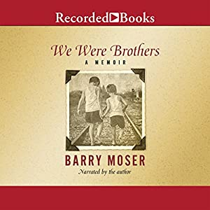 We Were Brothers Audiobook