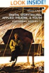 Digital Storytelling, Applied Theatre...