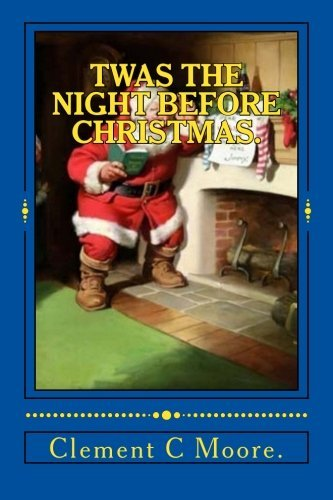 twas-the-night-before-christmas-by-clement-c-moore-2015-12-26
