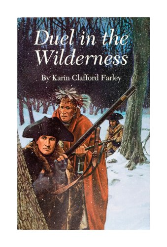 Duel in the Wilderness, Karin Clafford Farley