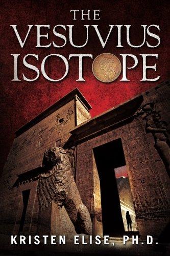The Vesuvius Isotope (The Katrina Stone Novels) (Volume 1)