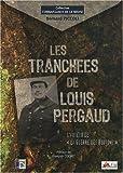 echange, troc Bernard Piccoli - Les tranchées de Louis Pergaud