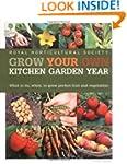 Grow Your Own Kitchen Garden Year (Ro...