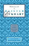 Meditations with Meister Eckhart (0939680041) by Matthew Fox