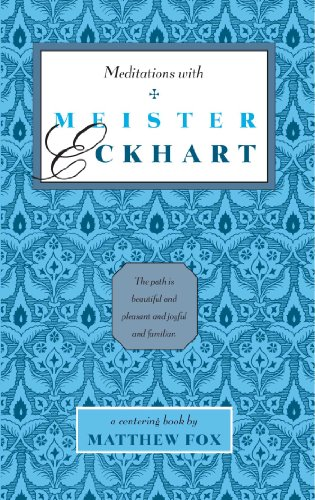 Meditations with Meister Eckhart