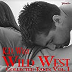 Wild West: Collected Tales of K.D. West, Vol. 1: Juliet Takes First, Love Letters and Three for Three | K. D. West