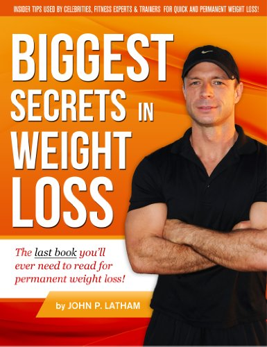 Biggest Secrets In Weight Loss by JP Latham ebook deal