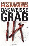 Das weiße Grab: Kriminalroman (Droemer HC)