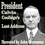 President Calvin Coolidge's Last Address | Calvin Coolidge