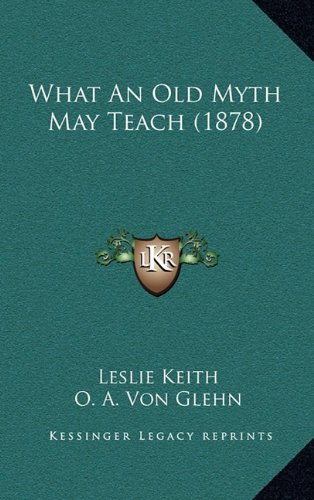 What an Old Myth May Teach (1878)