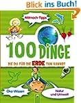 100 Dinge, die du f�r die Erde tun ka...