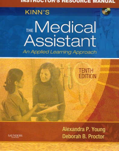Instructor's Resouce Manual for Kinn's the Medical Assistant: An Applied Learning Approach - Tenth Edition