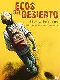img - for By Dubovoy Silvia Ecos del desierto (A La Orilla Del Viento) (Spanish Edition) book / textbook / text book