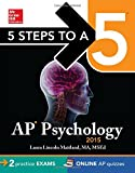 5 Steps to a 5 AP Psychology, 2015 Edition (5 Steps to a 5 on the Advanced Placement Examinations Series)
