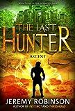 The Last Hunter - Ascent (The Antarktos Saga: Book 3)