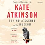 Behind the Scenes at the Museum | Kate Atkinson