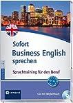 Sofort Business English sprechen: Spr...