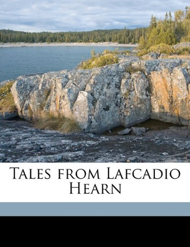 Tales from Lafcadio Hearn