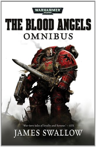 The Blood Angels Omnibus: Vol 1: Warhammer 40,000