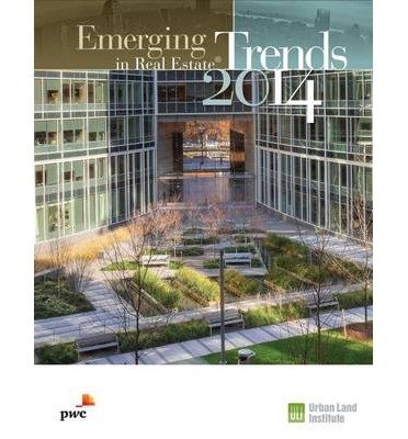 emerging-trends-in-real-estate-2014-author-pricewaterhousecoopers-nov-2013