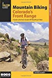 img - for Mountain Biking Colorado's Front Range: From Fort Collins to Colorado Springs (Regional Mountain Biking Series) 1st edition by Hlawaty, Stephen (2003) Paperback book / textbook / text book