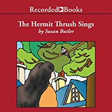 The Hermit Thrush Sings (       UNABRIDGED) by Susan Butler Narrated by Kate Forbes