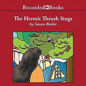 The Hermit Thrush Sings Audiobook