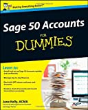 Jane Kelly Sage 50 Accounts For Dummies (Updated for 2011)