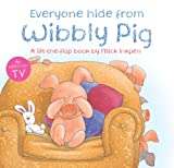 Mick Inkpen Everyone Hide From Wibbly Pig
