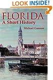 Florida: A Short History (Columbus Quincentenary)