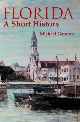 Florida: A Short History (Columbus Quincentenary)