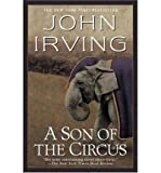 A Son of the Circus [ A SON OF THE CIRCUS BY Irving, John ( Author ) Jun-23-1997[ A SON OF THE CIRCUS [ A SON OF THE CIRCUS BY IRVING, JOHN ( AUTHOR ) JUN-23-1997 ] By Irving, John ( Author )Jun-23-1997 Paperback (0345417976) by Irving, John