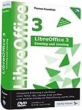 LibreOffice 3 - Einstieg und Umstieg: Kompakte Einführung in alle Module, inkl. LibreOffice 3.5.3 auf DVD