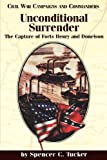 img - for Unconditional Surrender: The Capture of Forts Henry and Donelson (Civil War Campaigns and Commanders Series) book / textbook / text book