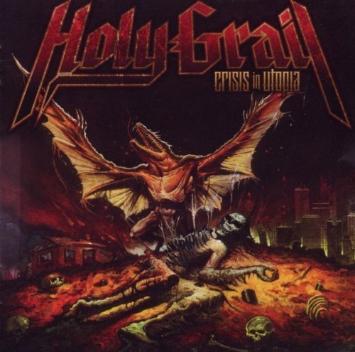 Crisis in Utopia by Holy Grail (2010) Audio CD