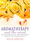 Aromatherapy and the Mind