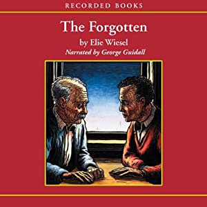 The Forgotten | [Elie Wiesel]