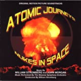 Atomic Journeys / Nukes In Space