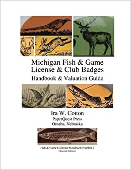 Michigan fish game license club badges 2nd ed coil for Fish and game licence