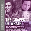 The Grapes of Wrath (Dramatized)  by John Steinbeck Narrated by Shirley Knight, Jeffrey Donovan, Emily Bergl, Mike Buie, Daniel Chacon, Maurice Chasse, Shannon Cochran