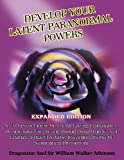 Develop Your Latent Paranormal Powers: Expanded Edition