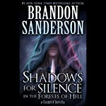 Shadows for Silence in the Forests of Hell: A Cosmere Novella | Brandon Sanderson