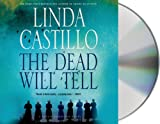The Dead Will Tell: A Kate Burkholder Novel