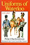 Uniforms of Waterloo in Colour, 16-18...