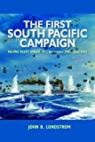 The First South Pacific Campaign: Pacific Fleet Strategy December 1941 - June 1942