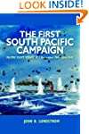 The First South Pacific Campaign: Pac...