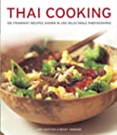 Thai Cooking: 125 Fragrant Recipes Sh...