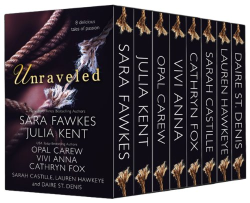 Unraveled- 8 Delicious Tales of Passion by Sara Fawkes