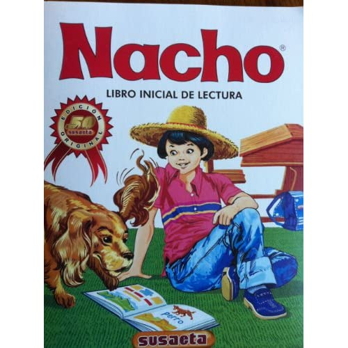 Nacho: Libro Inicial de Lectura (Coleccion Nacho): Jorge